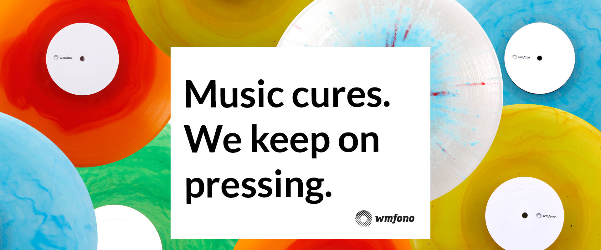 Music cures – we keep on pressing!